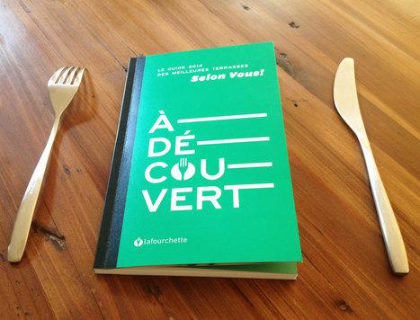 Où manger en terrasse ? lafourchette sort son guide   Revue de Presse France - lafourchette   Scoop.it