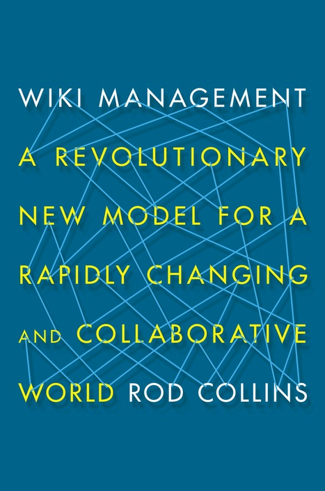 The Future of Management Has Already Arrived – Part V: Wiki Management | MidMarket Place | Scoop.it