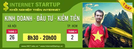 Internet Startup 2016 - Sự kiện nóng cho giới kinh doanh online   Khóa học seo - Hosting giá rẻ - Tên miền miễn phí tại iNET   Scoop.it
