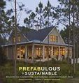 Prefabulous + Sustainable: Building and Customizing an Affordable, Energy-Effici - gekoo.co - Search, Find, Compare and Buy it Now | Healthy Homes Chicago Initiative | Scoop.it