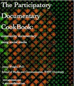 The Participatory Documentary CookBook: community documentary using social media | Transmedia: Storytelling for the Digital Age | Scoop.it