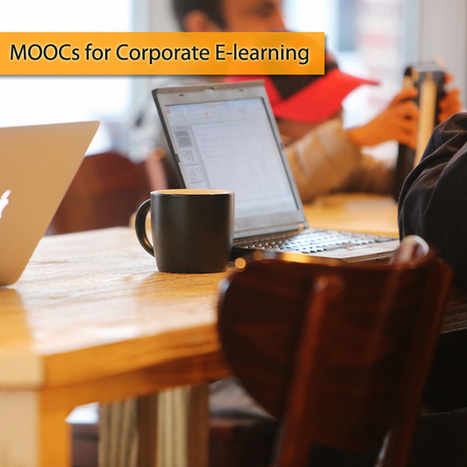 MOOCs for Corporate E-learning | Origin Learning – A Learning Solutions Blog | Future of Learning | Scoop.it