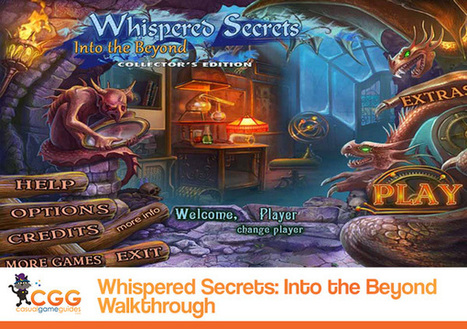 Whispered Secrets: Into the Beyond Walkthrough: From CasualGameGuides.com | Casual Game Walkthroughs | Scoop.it