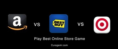 Best Online Store Game VOTE NOW - Curagami | BI Revolution | Scoop.it