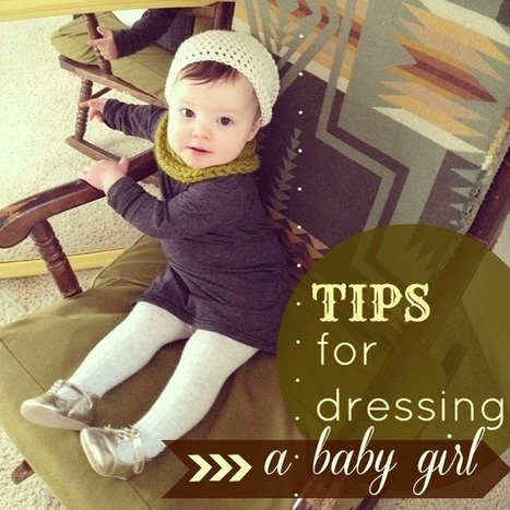 Tips For Dressing a Stylish Baby Girl | Kids outfit and accessories | Scoop.it