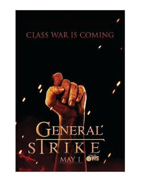 THE CLASS WAR IS COMING - MAY 1ST GENERAL STRIKE | Another World Now! | Scoop.it