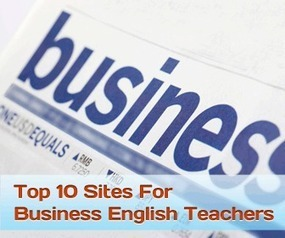 Top 10 Websites for Business English Teachers | Technology and language learning | Scoop.it