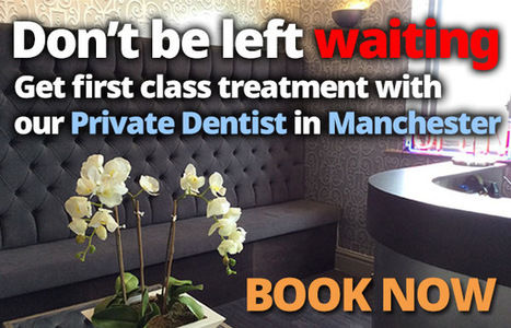 Private dentist Manchester Welcomes you | dental surgeries cheshire | Scoop.it