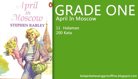 Learning English | April in Moscow - Grade One | Learning English | Scoop.it