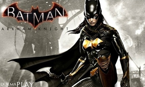 Batman Arkham Knight Batgirl DLC'sinden | Legend Online | Scoop.it