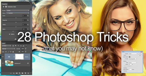 28 Tips, Tricks, and Hacks for Adobe Photoshop CC | xposing world of Photography & Design | Scoop.it