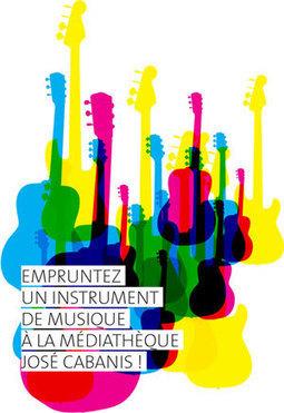 Prêt d'instruments de musique à la médiathèque José Cabanis de Toulouse | -thécaires | Actualité(s) des Bibliothèques | Scoop.it