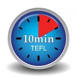 TEFL Ideas - What You Can Do In 10 Minutes | Just ESL English | English as a Second language | Scoop.it