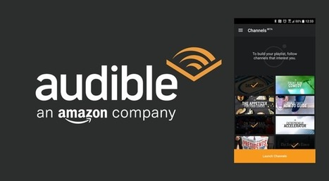 Having revolutionized audiobooks, Audible sets its sights on podcasts | Litteris | Scoop.it