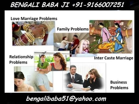 Voodoo Black-Magic Specialist Babaji +91-9166007251   Love Marriage Babaji   inter cast LOVE marriage specialist baba ji +91 9166007251   Scoop.it