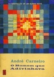 Almanaque da Arte Fantástica Brasileira: O Homem que Adivinhava, André Carneiro | Ficção científica literária | Scoop.it