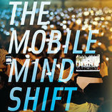 Book excerpt: The Mobile Mind Shift - Mobile Marketer - Columns | Mobile Ad Tech | Scoop.it