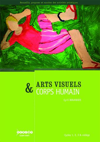 Arts visuels & corps humain  CRDP de l'académie de Besançon | Le mot de la librairie canopé  Besançon | Scoop.it