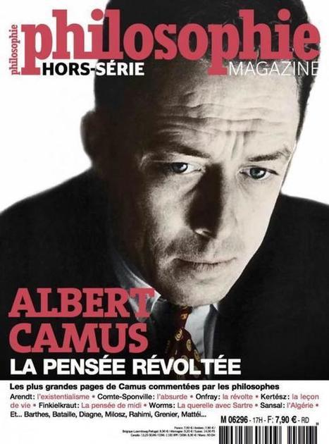 Albert Camus, la pensée révoltée • Les idées, Camus, Hors-série • Philosophie magazine | Philosophie actuelle | Scoop.it