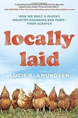 LOCALLY LAID, by Lucie B. Amundsen | Creative Nonfiction : best titles for teens | Scoop.it