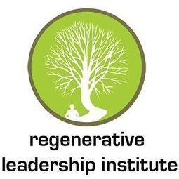 RegenerativeLeadership Institute | Regenerative Leadership Institute | Scoop.it