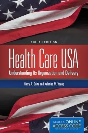 testbankdoctor@gmail.com: Test Bank Health Care USA Understanding Its Organizations and Delivery 8th Edition Sultz - Young ISBN-10: 1284029883 ISBN-13: 978-1284029888 | Test Banks | Scoop.it
