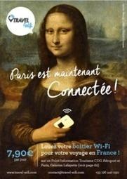Travel Wifi : le CRT Paris Ile-de-France équipe les touristes avec le ... - TourMaG.com | Médias sociaux et tourisme | Scoop.it