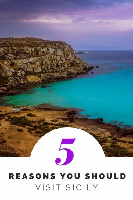 5 Reasons You Should Visit Sicily | Italia Mia | Scoop.it