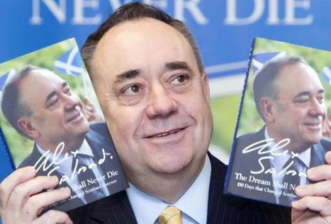 The dream shall never die: publishers order new 10,000 print run of Salmond's indyref diaries | My Scotland | Scoop.it