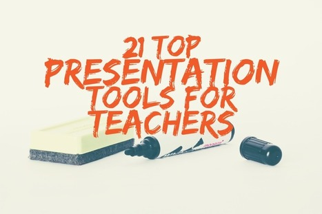 21 Top Presentation Tools for Teachers - More Than A Tech | smadar's page | Scoop.it