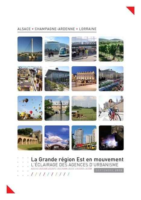 La Grande région Est en mouvement | Actualité du centre de documentation de l'AGURAM | Scoop.it