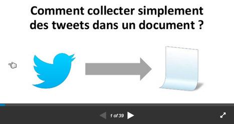 Comment collecter simplement des tweets dans un document ? | Time to Learn | Scoop.it