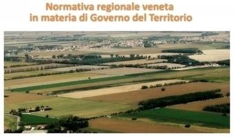 Regione Veneto - Governo del Territorio | nuovo aggiornamento del compendio normativo | Urbanistica e Paesaggio | Scoop.it