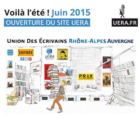 Le nouveau site de l'Union des Écrivains Rhône-Alpes Auvergne, réalisé par Les Ateliers du Poutan est en ligne | Edition en ligne & Diffusion | Scoop.it