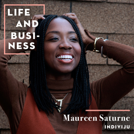 Serendipity and Embracing Imperfection With Maureen Saturne | Women in Business | Scoop.it