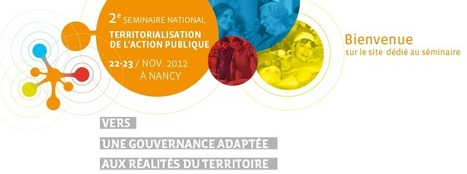Séminaire national ''Territorialisation de l'action publique'' | Territorialisation & Action publique | Scoop.it
