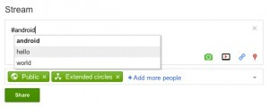Upcoming Google+ features: hashtag autocomplete, new circle management, and more | GooglePlus Expertise | Scoop.it