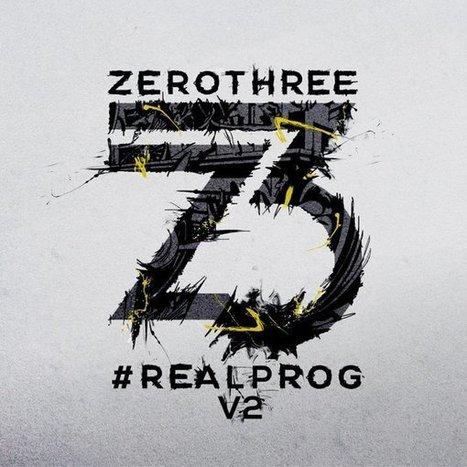 COMPILATION. Zerothree Presents #Realprog, Vol. 2 — | ElectronicMusic | Scoop.it