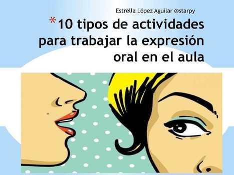 Actividades Para Trabajar La Expresión Oral | Las TIC en el aula de ELE | Scoop.it