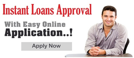 Instant Loans Approval- Get Perfect Financial Solution For You | Loans Instant Approval | Scoop.it