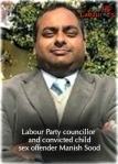 Labour Councillor for Leicester Manish Sood found guilty of Grooming School kids for sex | Race & Crime UK | Scoop.it