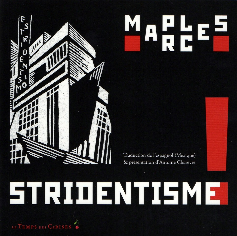 "[agenda] Le ""stridentisme"", Paris, le 15 janvier 2014 
