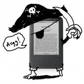 It's safer to pirate ebooks than purchase them yourself | Digital Trends | e-books | Scoop.it