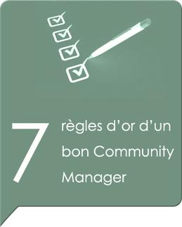 7 règles d'or d'un bon Community Manager | Du bon usage des réseaux | Community Manager #CM #Aquitaine | Scoop.it