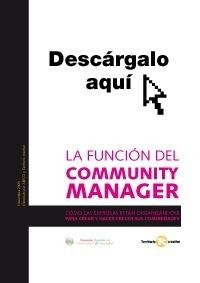 La función del Community Manager: descárgate el whitepaper   Territorio creativo   Comunicació corporativa   Scoop.it