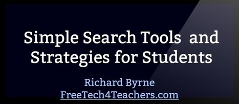 Free Technology for Teachers: Simple Search Strategies Your Students May Be Overlooking   Cool School Ideas   Scoop.it