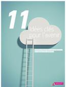 11 idées clés pour l'avenir | Communication&Entreprise | Scoop.it
