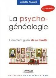 Lisaellle » Lecture du Week end : la Psycho-Généalogie | Archives et généalogie | Scoop.it