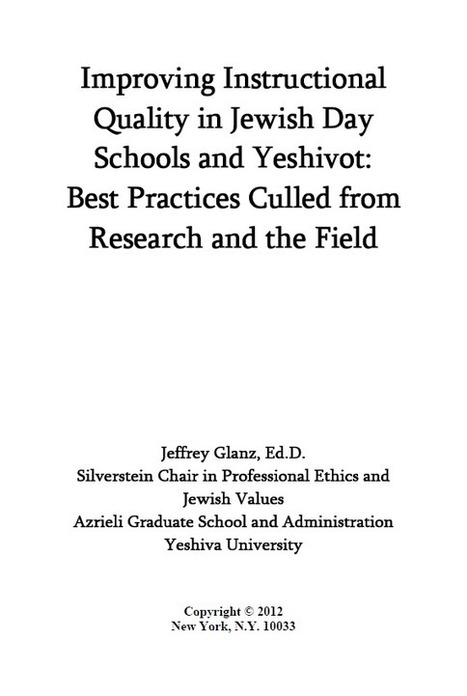 YU School Partnership - Improving Instructional Quality in Jewish Day Schools and Yeshivot: Best Practices Culled from Research and the Field | Jewish Education Around the World | Scoop.it
