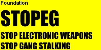 STOPEG.COM - STOP ELECTRONIC WEAPONS AND GANG STALKING (Stopeg foundation) | Stalking | Scoop.it